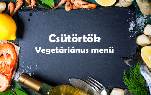 Csütörtök Vegetáriánus Menü