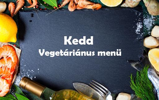 Kedd Vegetáriánus Menü