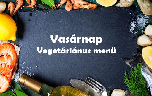 Vasárnap Vegetáriánus Menü